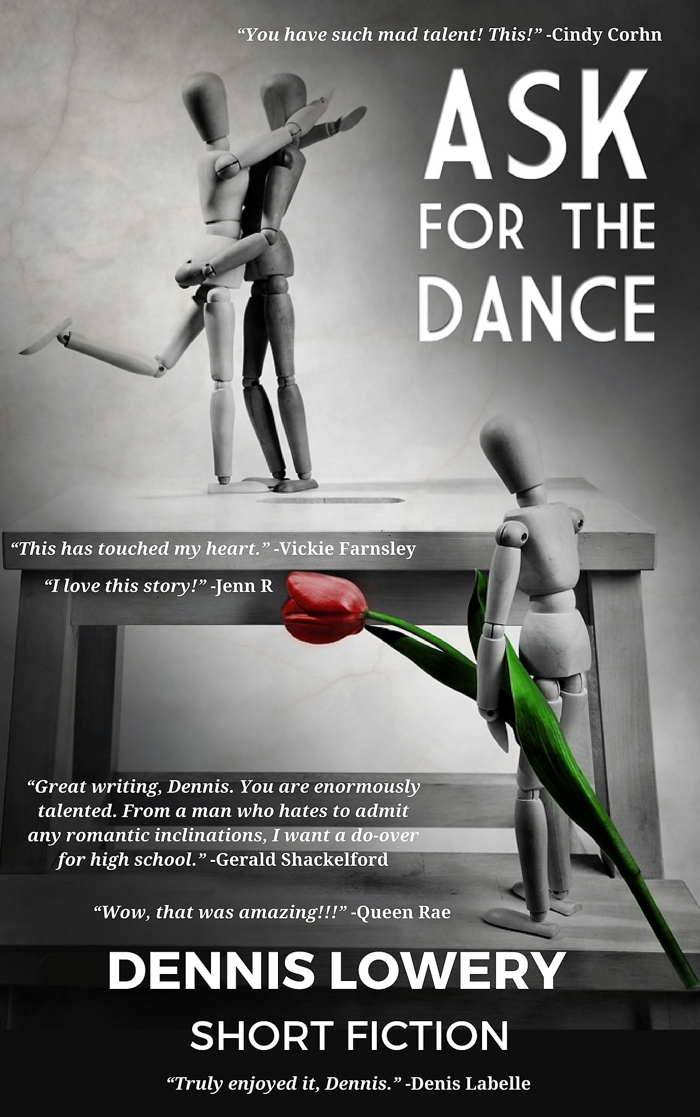 ASK FOR THE DANCE (commented) - A Short Story from Dennis Lowery