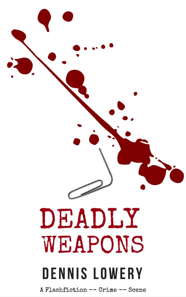 Deadly Weapons - A Flashfiction Crime Scene