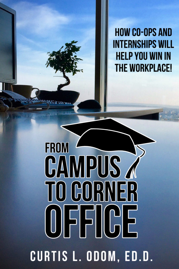 From Campus to Corner Office by Curtis Odom