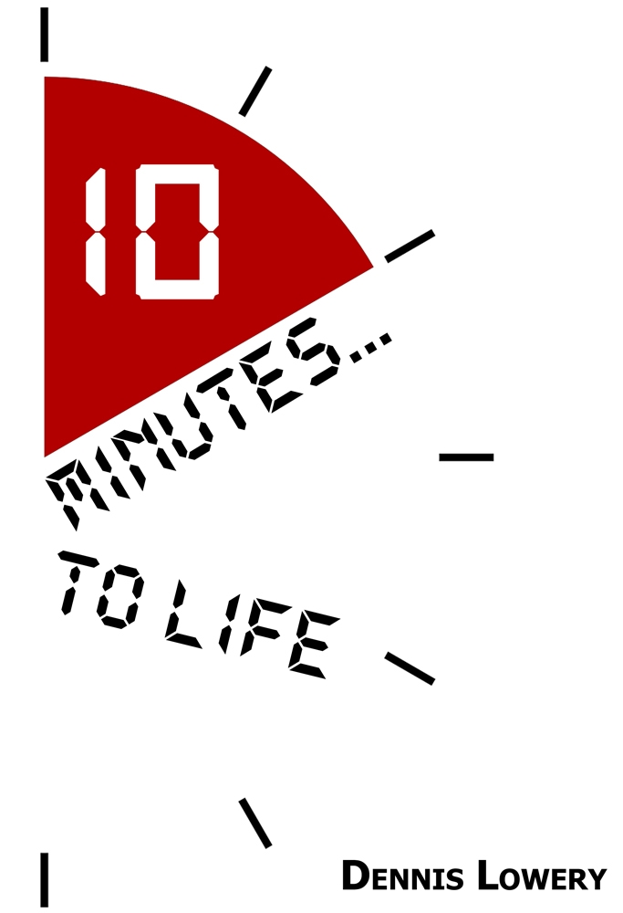 Ten Minutes to Life