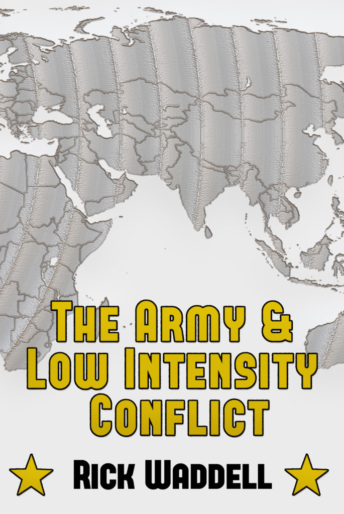The Army and Low Intensity Conflict