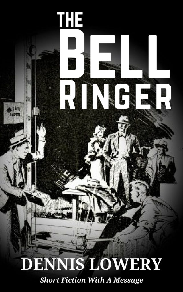 The Bell Ringer by Dennis Lowery