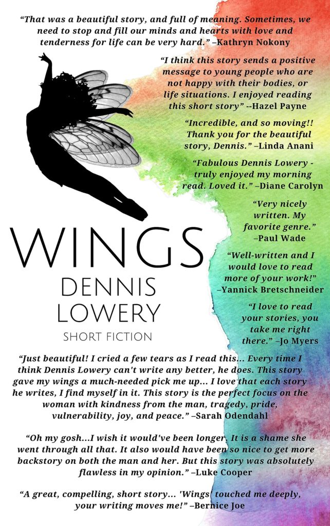 WINGS (commented) Short Fiction by Dennis Lowery