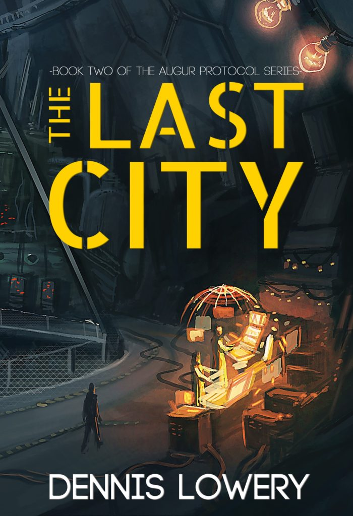 The Last City - The Augur Protocol Series