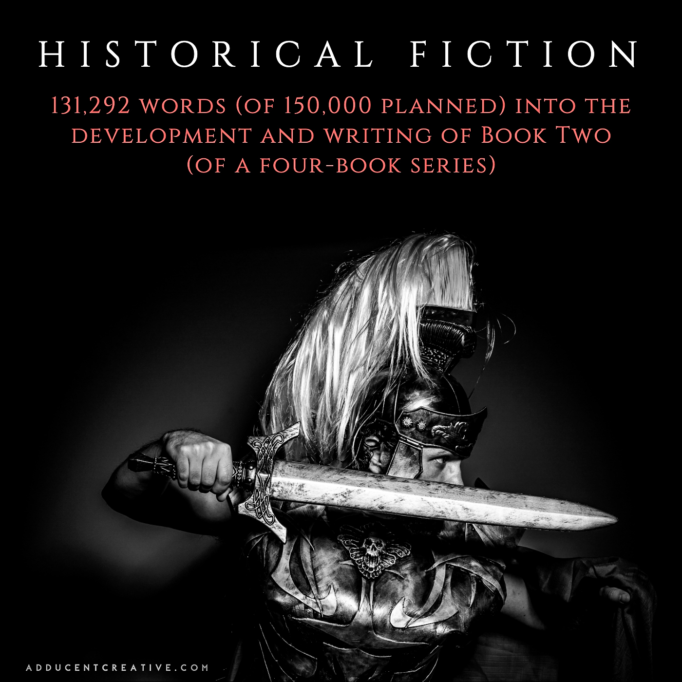 Historical Fiction at the 131,292-word mark