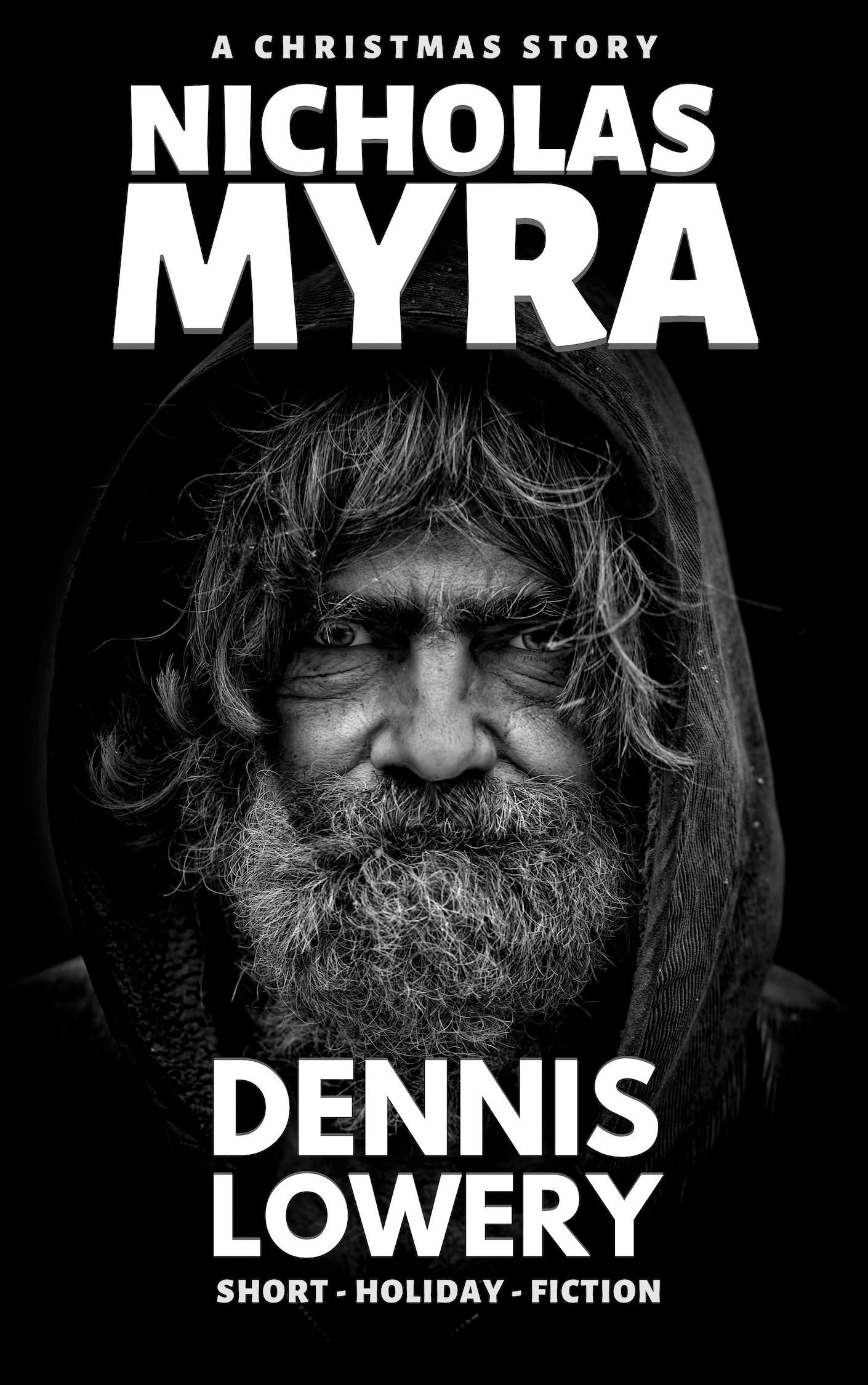 NICHOLAS MYRA - A Christmas Story from Dennis Lowery