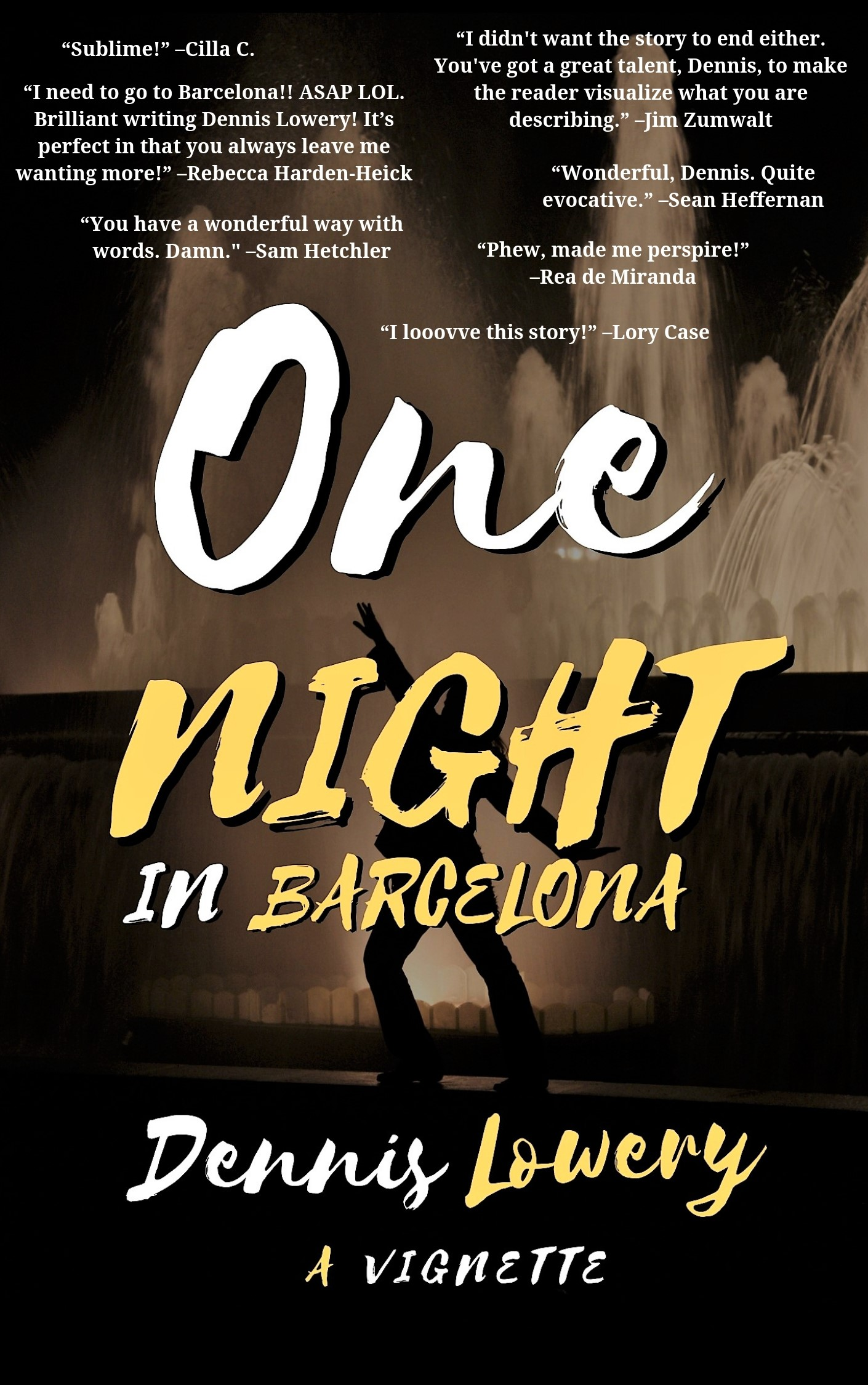 ONE NIGHT in Barcelona (reader comments)