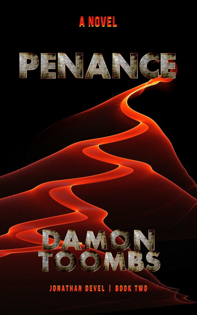 PENANCE - Jonathan Devel Book Two by Damon Toombs