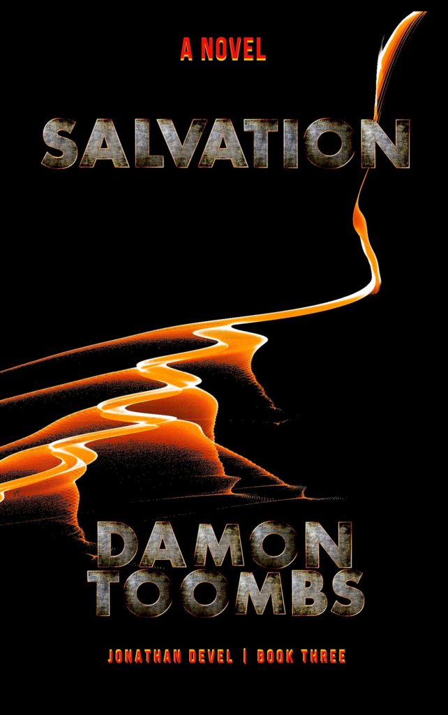 SALVATION - Jonathan Devel Book Three by Damon Toombs