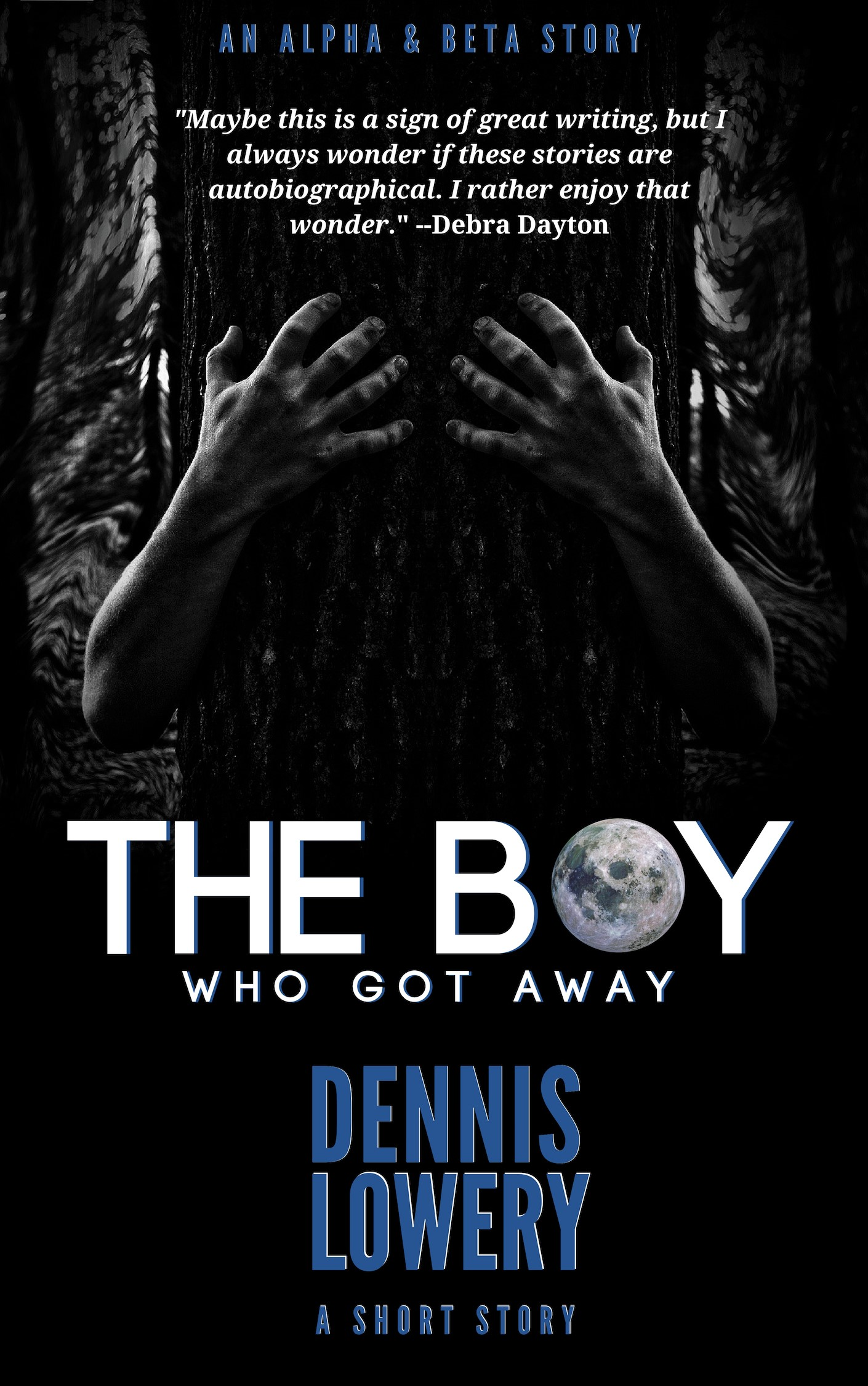 THE BOY WHO GOT AWAY Short Hybrid Story by Dennis Lowery
