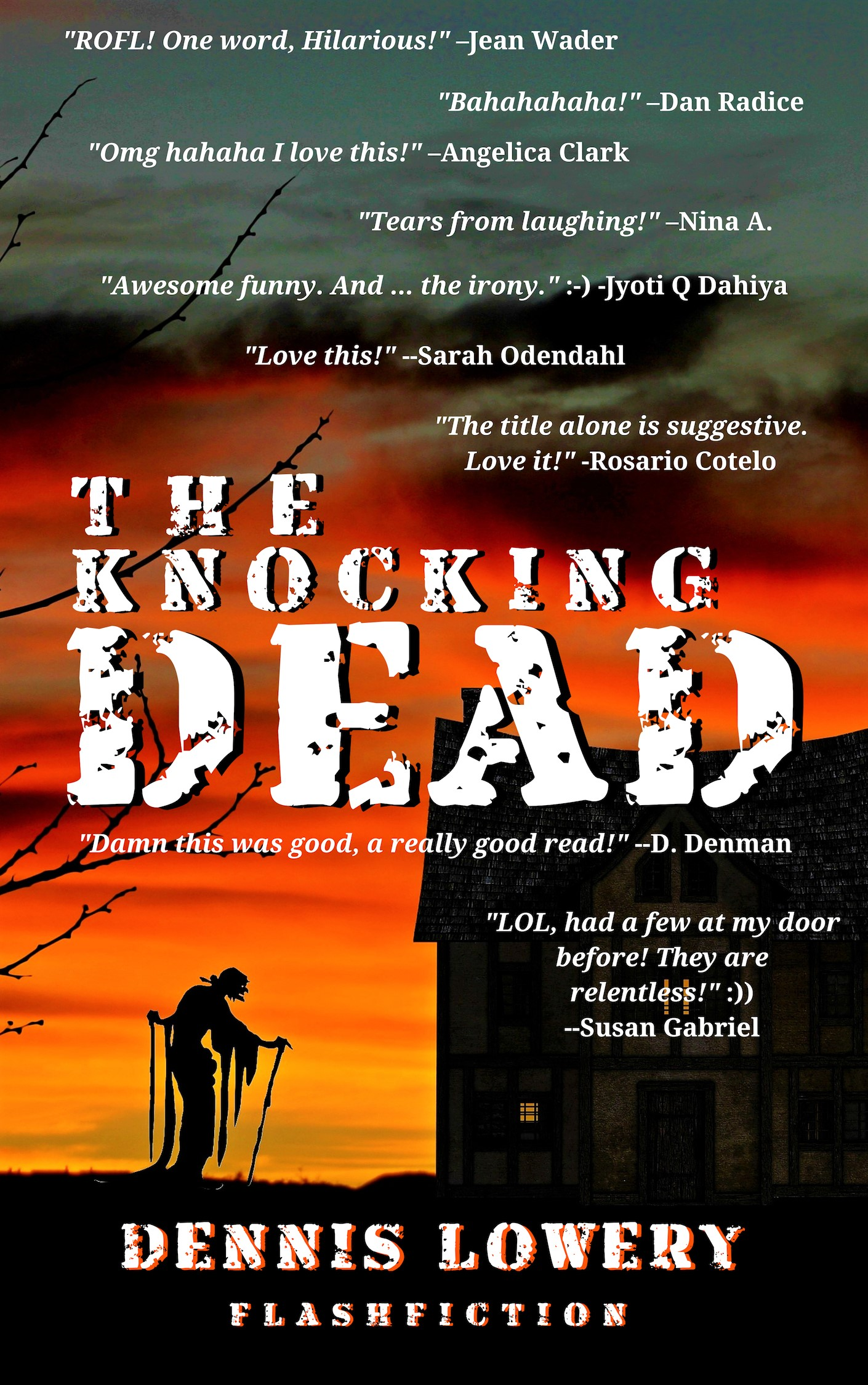 THE KNOCKING DEAD Flashfiction from Dennis Lowery