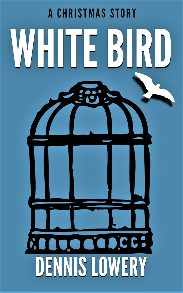 WHITE BIRD Short Fiction (alt cover) by Dennis Lowery