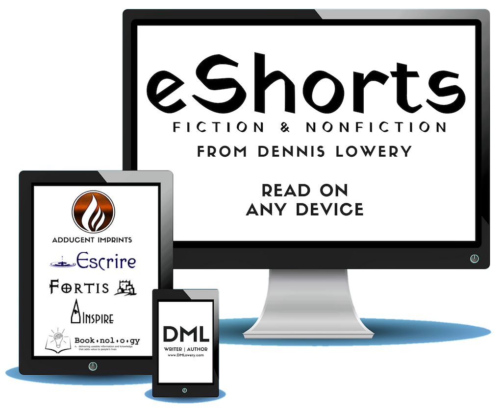eShorts from Dennis Lowery - Read On Any Device